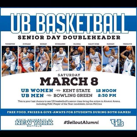 Come out on 3/8/14 and cheer on #UBuffalo Men's Basketball seniors! #Selloutalumni #UBBulls BE LOUD.  BE PROUD.  BE TRUE BLUE!
