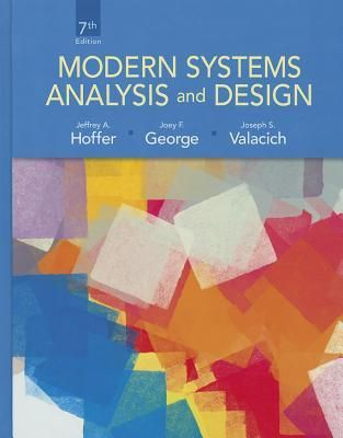 Pdf Download Modern Systems Analysis And Design Full Ebook By Jeffrey A Hoffer Free Books Online Good Books Management Books