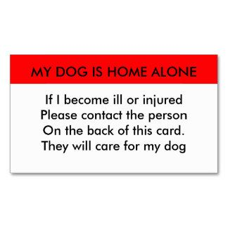 My Dog Is Home Alone Contact Card Pack Of Standard Business Cards Contact Card Home Alone Cards