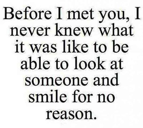 """""""BeforeI met you, I never knew what it was like to be able to look at someone and smile for no reason.""""—Anonymous #instagram-caption #girlfriend #quotes Follow us on Pinterest: www.pinterest.com/yourtango"""