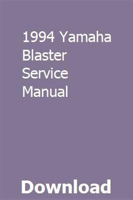 1994 Yamaha Blaster Service Manual Repair Manuals Owners Manuals Repair