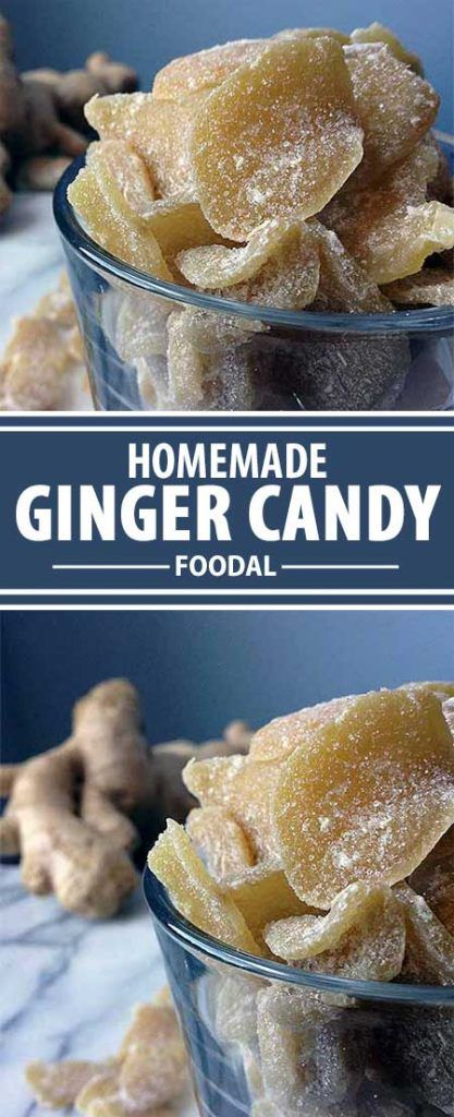 The Best Crystallized Ginger Candy Recipe An Easy Nutritious Treat Foodal Recipe Ginger Candy Recipe Ginger Sweets Ginger Recipes