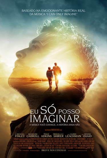 Filme Eu So Posso Imaginar Filmes Cristaos Assistir Filmes