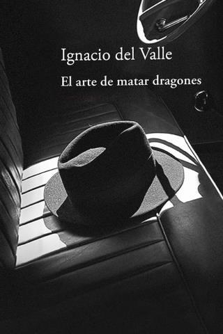 El Arte De Matar Dragones Ignacio Del Valle Descargar Gratis Dragones Arte Libros