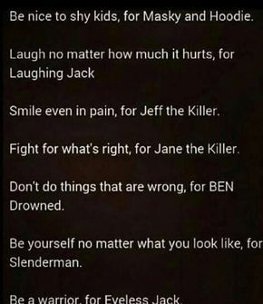 Be..... Laugh... Smile.... Fight...