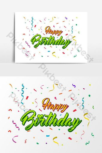 Happy Birthday Lettering With Colorful Confetti Background Png Images Ai Free Download Pikbest Happy Birthday Lettering Invitation Card Design Birthday Letters