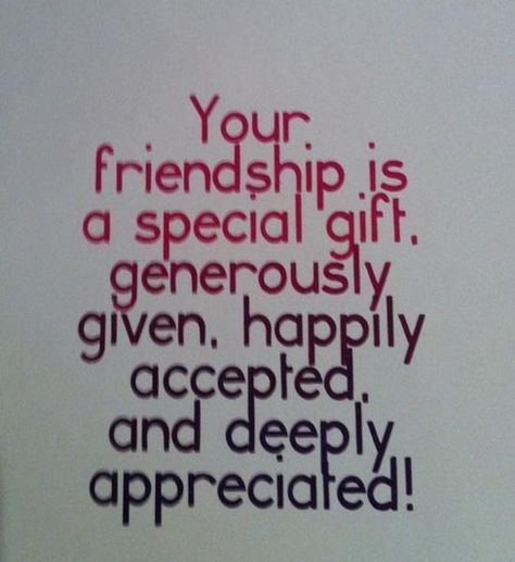 friendship is special gift appreciation quotes thankful quotes