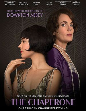 Review: The Chaperone - a PBS Masterpiece Period Drama