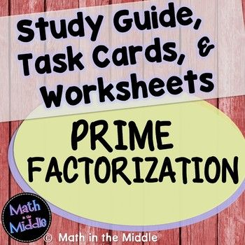 Prime Factorization Task Cards, Study Guide, and Worksheet Set