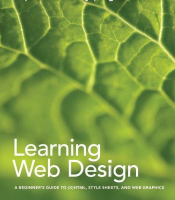 Learning Web Design By Jennifer Niederst Robbins Learning Web Web Design Learn Web Design