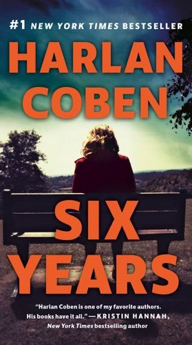 Pdf Free Download Six Years By Harlan Coben With Images