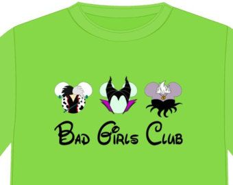 8dc5f87f0ed46 DISNEY BAD GIRLS Disney Vacation Disney Group Shirts Disney Matching ...