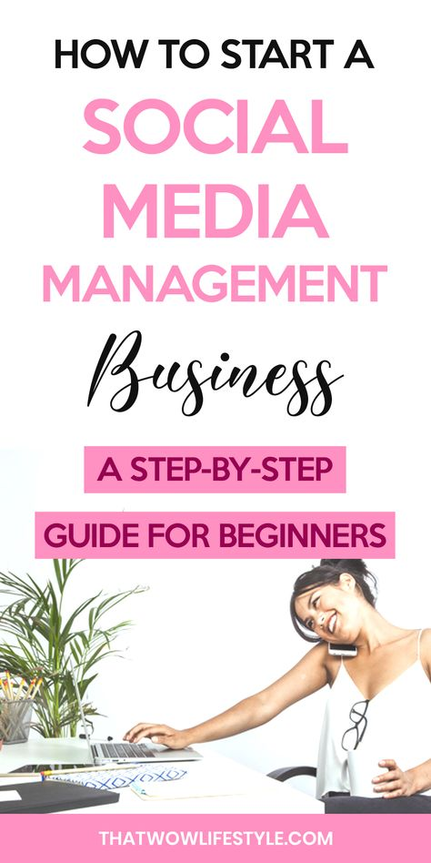 How To Start A Social Media Management Business | A Step By Step Guide For Beginners