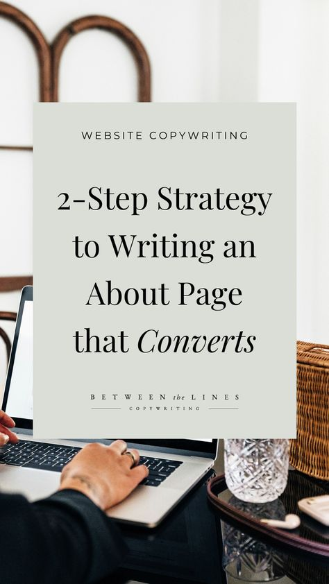 2-Step Strategy to Write an About Page that Converts | Website Copywriting Tips