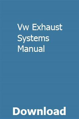 Vw Exhaust Systems Manual Teaching Guides Chevy Equinox Manual Car