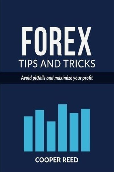 Currency Trading Tips And Tricks For Traders Forex Training