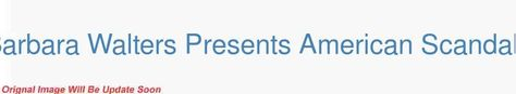 Barbara Walters Presents American Scandals S01E01 JonBenet Ramsey-Inside the Mystery 720p HDTV x264-W4F