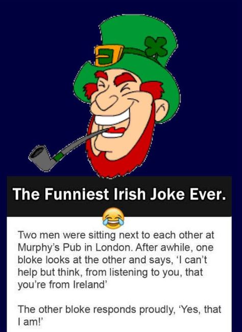 The Funniest Irish Joke Ever.