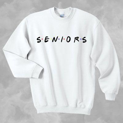 Image result for senior sweatshirts
