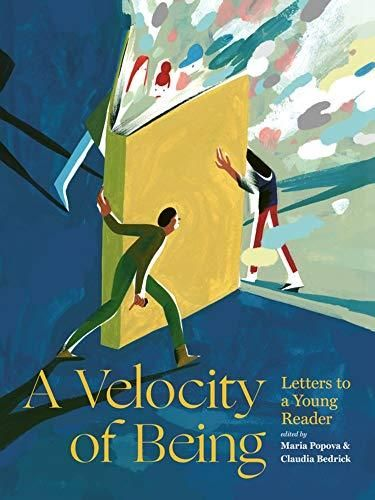 EbooK Epub] A Velocity of Being: Letters to a Young Reader free