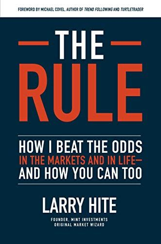 The Rule How I Beat The Odds In The Markets And In Lifeand How You Can Too Book Addict Download Books What To Read