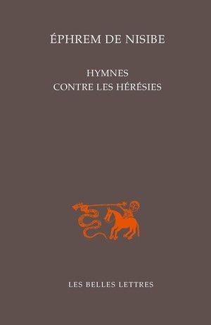 Hymnes Contre Les Heresies Hymne Belles Lettres Contres