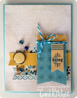 You Being You card by Kimber McGray for the Card Kitchen Kit Club using the May 2014 kit