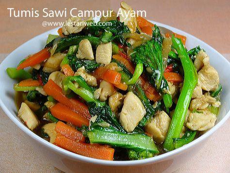 Kumpulan Resep Asli Indonesia Tumis Sawi Campur Ayam Resep Tumis Resep Masakan