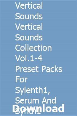 Vertical Sounds Vertical Sounds Collection Vol 1-4 Preset