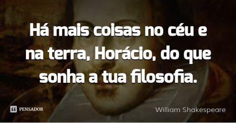 William Shakespeare Pensamentos Edificantes Frases Sabias Palavras