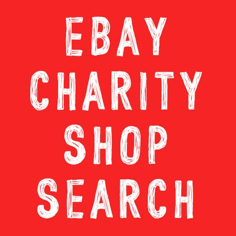 This Link Will Take You To An Advanced Search On Ebay Set Up To Only Show Results From Uk Charity Shops You Can Search For What You Want Knowing That Every