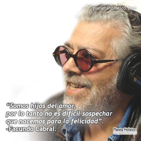 Frases y reflexiones de Facundo Cabral – Planeta Holístico :: Terapias Holísticas y Alternativas – Espiritualidad – Cursos con salida laboral