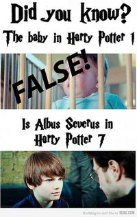 Baby Harry was played by the Saunders Triplets in HP 1. Arthur Bowen plays Albus Severus. He was born in 1998, and would have been almost 3 years old at the time HP1 was filmed.   This rumor is completely FALSE!