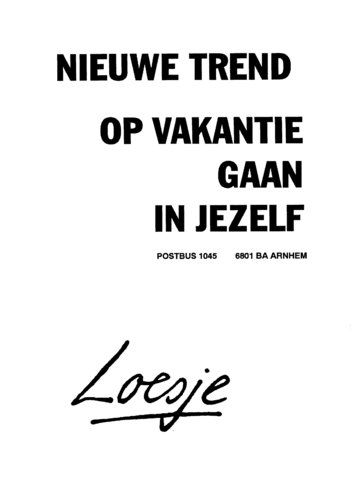 Citaten Vrije Tijd : Loesje on pinterest vans chalkboards and schools
