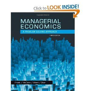 Managerial Economics Froeb Mccann Ward Shor 3rd Edition Solutions Manual Isbn 1305259335 Isbn 13 9781305259331 Managerial Economics Economics Solutions