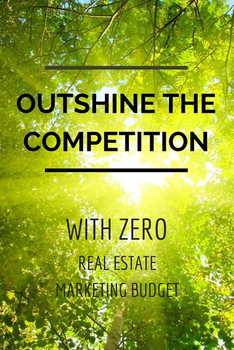 Outshine Other Realtors: Real Estate Marketing With Zero Budget