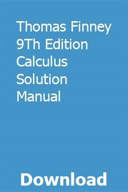 Thomas Finney 9Th Edition Calculus Solution Manual pdf