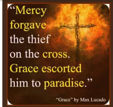 Mercy and grace: max lucado