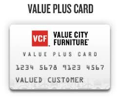 Value City Furniture Value Plus Credit Card is the best credit