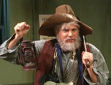 Old Prospector Gus Chiggins Its Saturday Night Live Pinterest