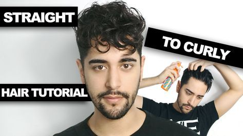 How To Get Curly Hair A Step By Step Tutorial For Men Mens Hair Tutorial Wavy Hairstyles Tutorial Curly Hair Styles