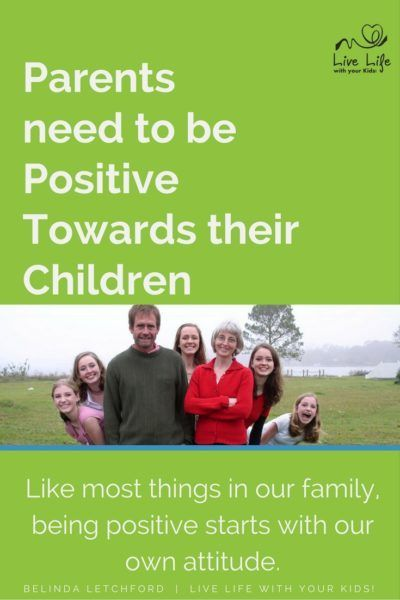 Parents need to be Positive Towards their Children | Prayer