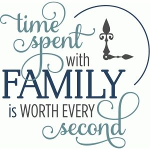 Silhouette Design Store: time spent with family second - phrase