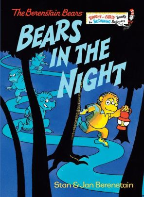 Bears In The Night Berenstain Bears Series I Read This A Thousand Times For My Daughter Berenstain Bears Childhood Books Favorite Books