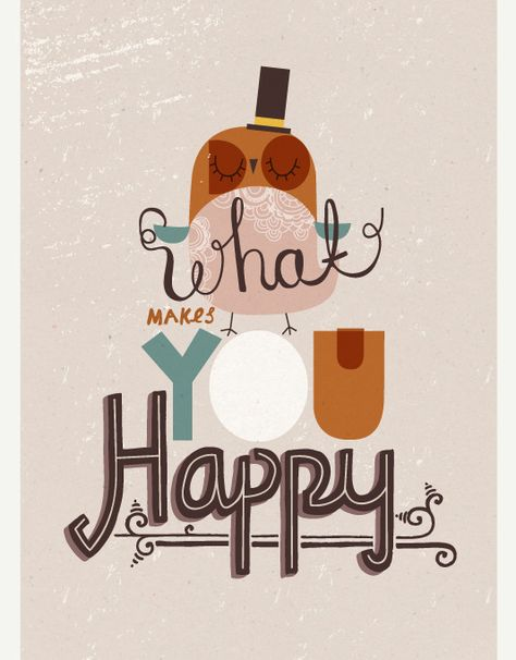 What makes you #happy #words #sayings #quotes #owl