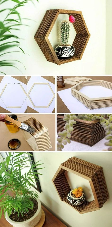 Brilliant DIY Shelves for Your Home DIY Popsicle Stick Hexagon Shelf. Never throw away the popsicle stickers and now you can make this inexpensive home decor knockout just with glue and some stain. Add a touch of mid-century charm to your home decor!