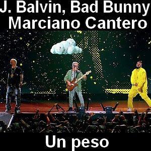 J Balvin Un Peso Ft Bad Bunny Y Marciano Cantero En 2020 Bad
