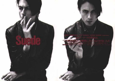 Brett Anderson of Suede - a louche sex god with an angular haircut and a wardrobe of unbuttoned polyester shirts and skinny trousers - the original face of Britpop.