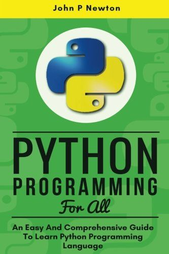 Python Python Programming For Beginners Guide To Learn Python
