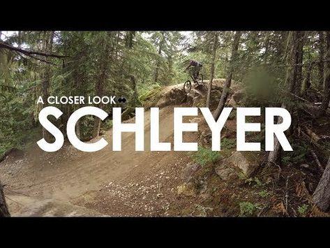 A Closer Look: Schleyer | Whistler Bike Park | 4k GoPro